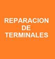 Reparación de Terminales